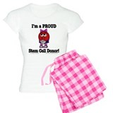 """Proud Stem Cell Donor"" pajamas"