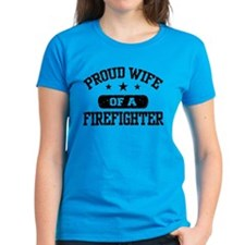 Proud Wife of a Firefighter Tee
