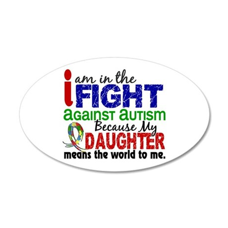 In The Fight 2 Autism 22x14 Oval Wall Peel