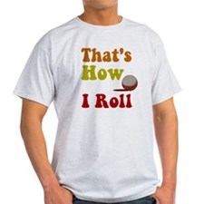 Golf That's How I Roll T-Shirt