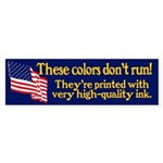 These Colors Don't Run sticker