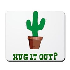 Cactus Hug It Out Mousepad