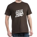My Wife Is At Absolute Zero Black T-Shirt