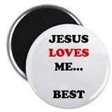 Jesus Loves Me Best Magnet