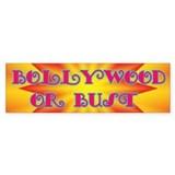 Bollywood or Bust Bumper Bumper Sticker