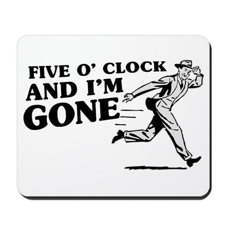 Attitude gifts gt attitude office gt quitting time mousepad
