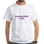 Unapologetically PURPLE (White T-Shirt)