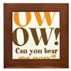 OW! OW! Framed Tile