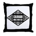 Colorado Girls Kick Ass Throw Pillow
