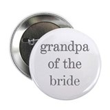 Grandpa of Bride Grey Text Button