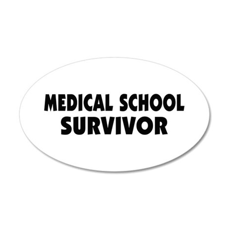 Medical School Survivor 22x14 Oval Wall Peel