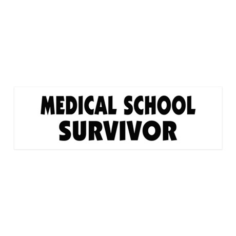 Medical School Survivor 42x14 Wall Peel