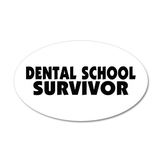 Dental School Survivor 22x14 Oval Wall Peel