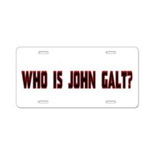 Who is John Galt Aluminum License Plate