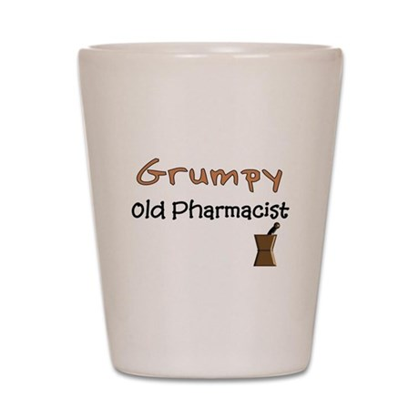 Pharmacist Humor Shot Glass