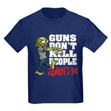 Guns Don't Kill People - Zombie's Do T