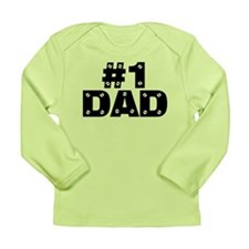 #1 Dad Long Sleeve Infant T-Shirt