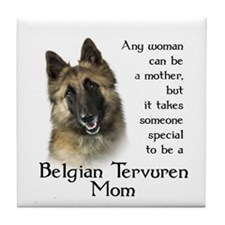 Belgian Tervuren Mom Tile Coaster