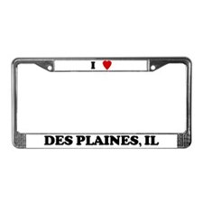 I Love Des Plaines License Plate Frame