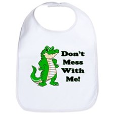 Don't Mess With Me! Alligator Bib
