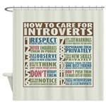 Care for Introverts Shower Curtain