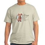 Dogs Make Lives Whole -Dachshund Light T-Shirt