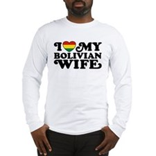 Bolivian Wife Long Sleeve T-Shirt