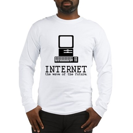 Internet Long Sleeve T-Shirt