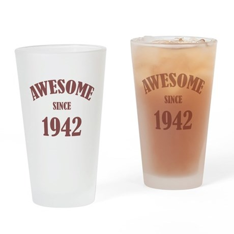 Awesome Since 1942 Drinking Glass