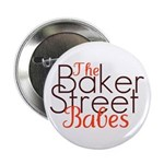 The Baker Street Babes Button