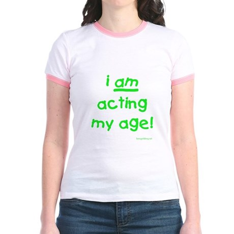Acting My Age Jr. Ringer T-Shirt