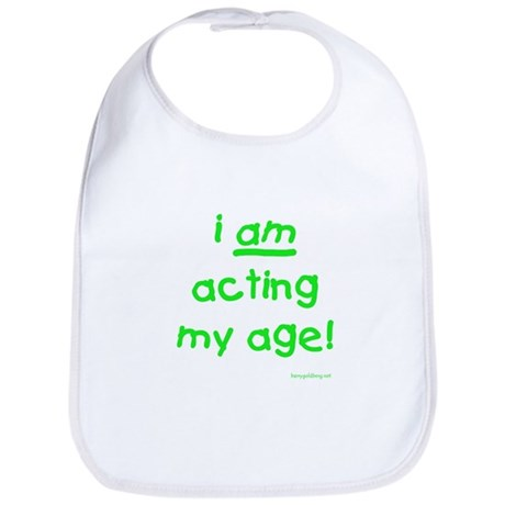Acting My Age Bib