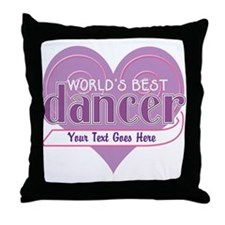 Personalize World's Best Dancer Throw Pillow