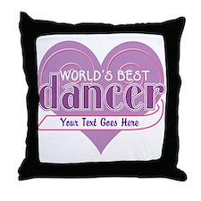 Personalize World's Best Dancer Throw Pillow