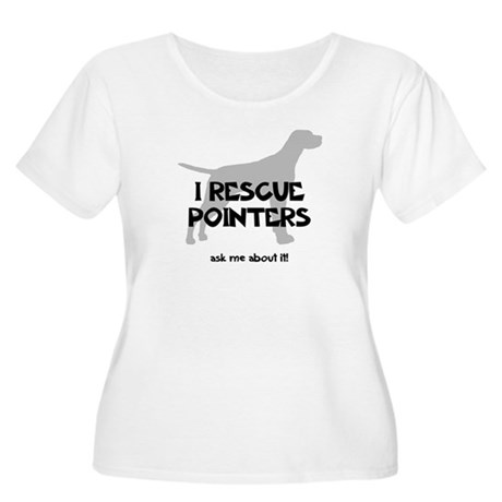I RESCUE Pointers Women's Plus Size Scoop Neck T-S