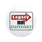 "Legacy not Currency 3.5"" Button"