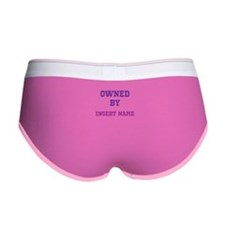 Customizable (Owned By) Women's Boy Brief