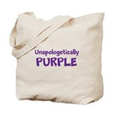 Unapologetically PURPLE (Tote Bag)