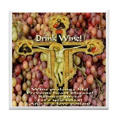 Drink Wine Tile Coaster