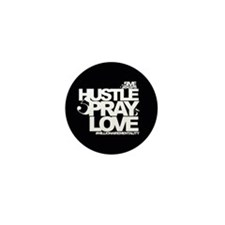 Hustle Pray Love Mini Button