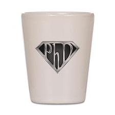Super PhD - metal Shot Glass