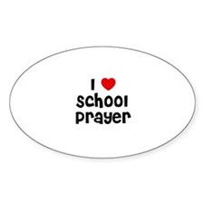 I * School Prayer Oval Decal