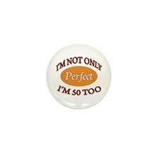 Unique Cute 50th birthday Mini Button (10 pack)