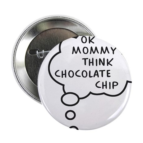 "Think Mommy 2.25"" Button"