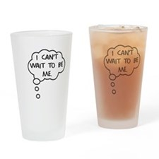 To Be Drinking Glass