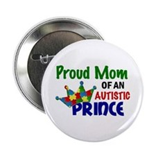 "Proud Of My Autistic Prince 2.25"" Button"