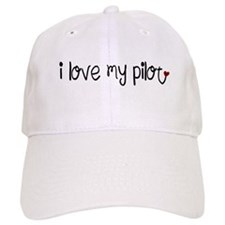 I Love my Pilot Baseball Cap