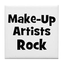 MAKE-UP ARTISTS  Rock Tile Coaster