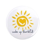 "Wake Up Thankful 3.5"" Button (100 pack)"