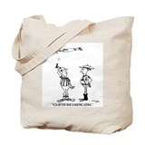 You Better Have A Hunting License Tote Bag
